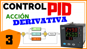 Acción de Control Derivativo – Control PID
