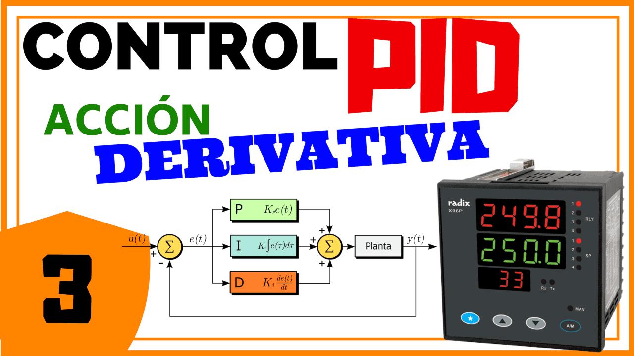 Acción de Control Derivativo – Control PID