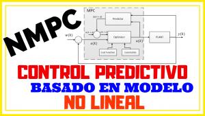 CONTROL PREDICTIVO BASADO EN MODELO NO LINEAL NMPC