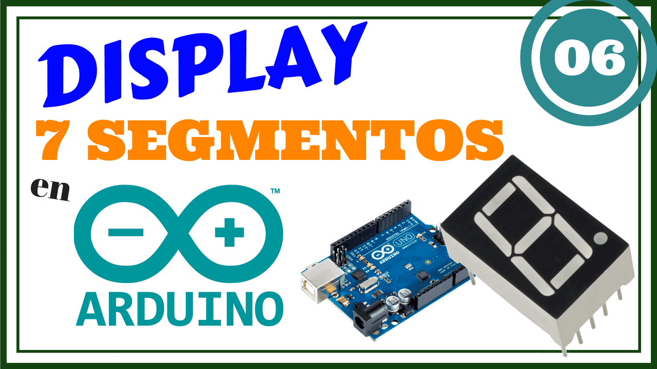 Display 7 Segmentos – Antirebote – PullUP con Arduino