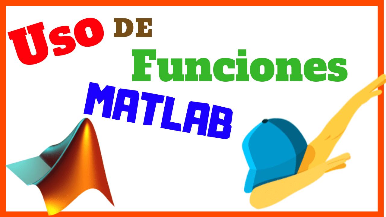Funciones Internas de MATLAB