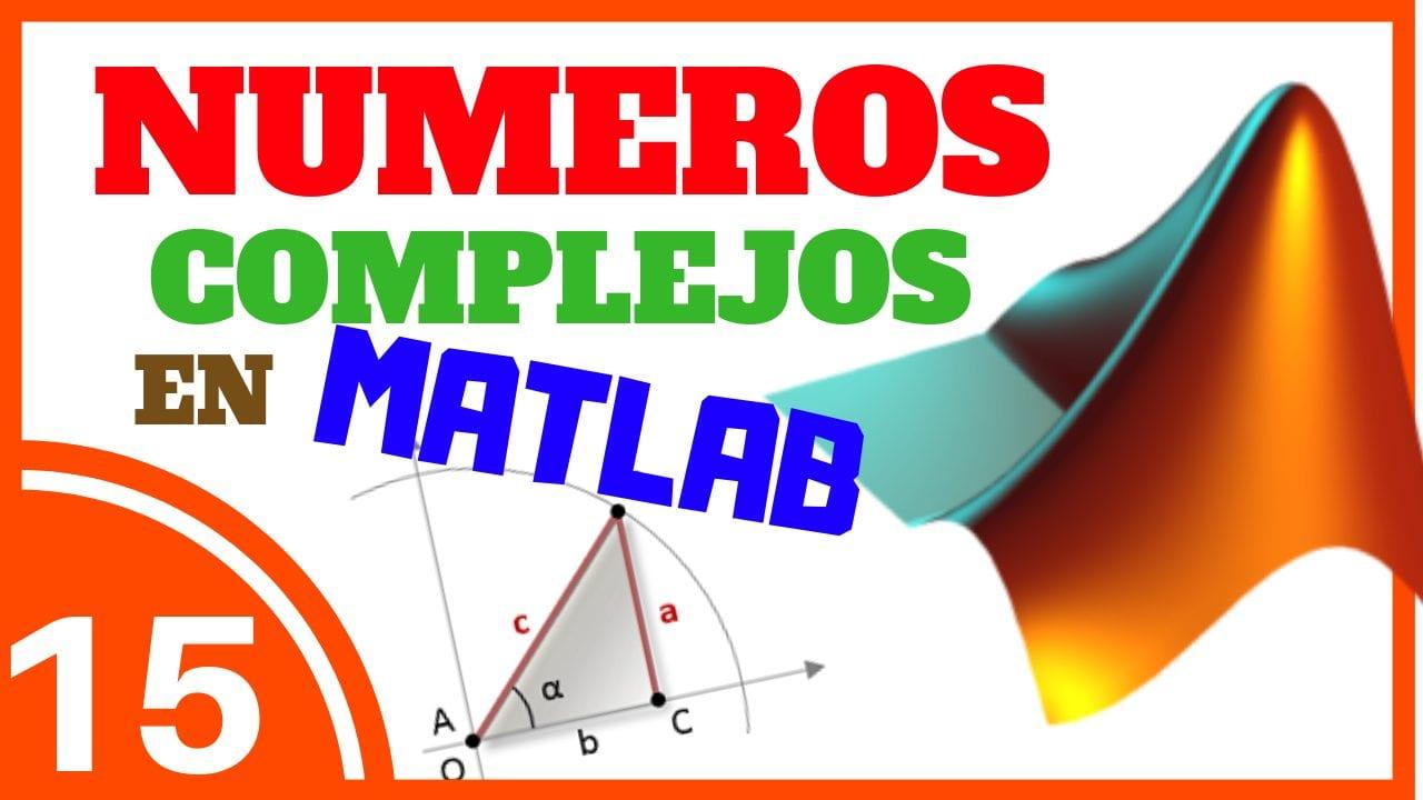 Numeros Complejos en Matlab