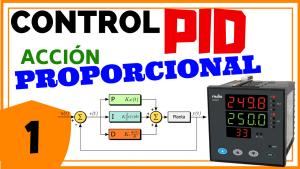 Control PID – Acción Proporcional