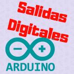 2. Salidas Digitales en Arduino