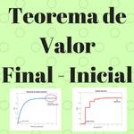 Teorema de Valor Final Teorema de Valor Inicial