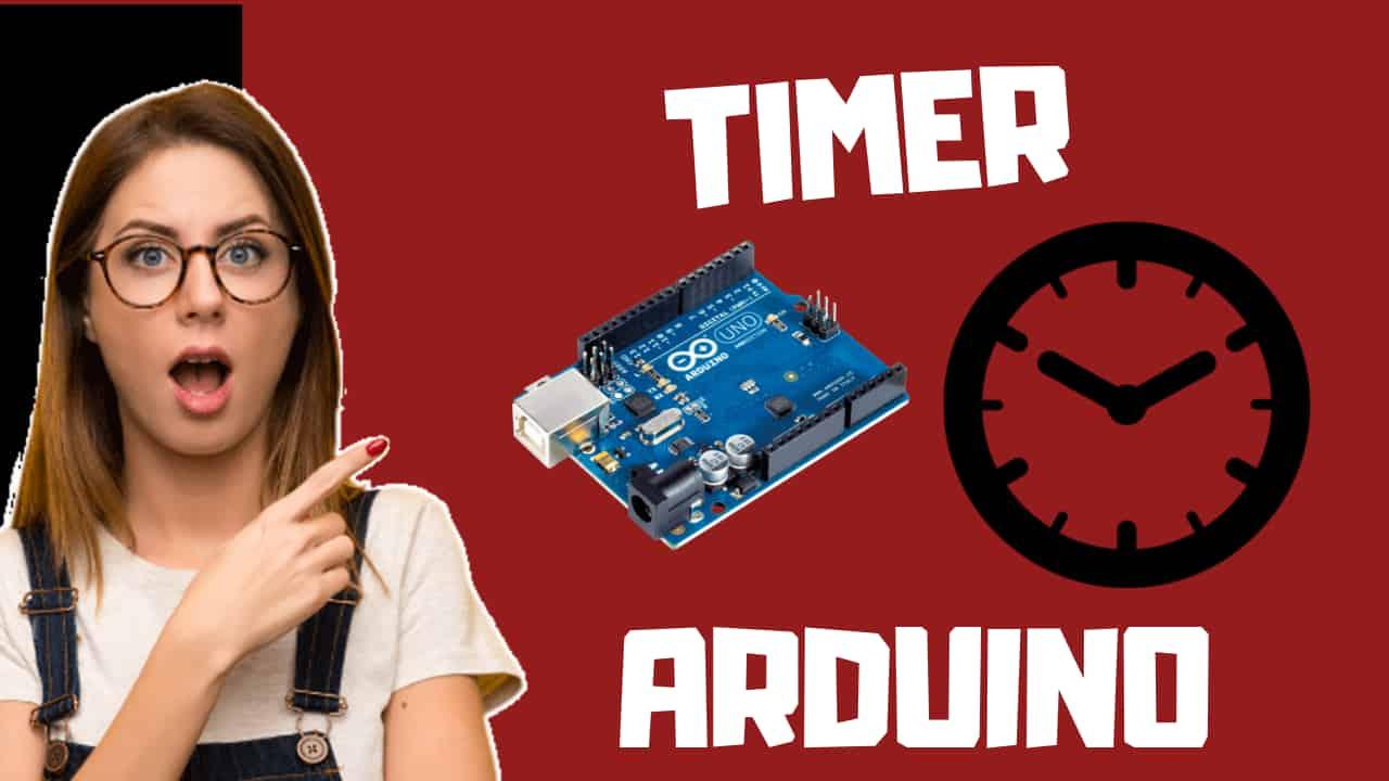 Como usar el Timer en Arduino