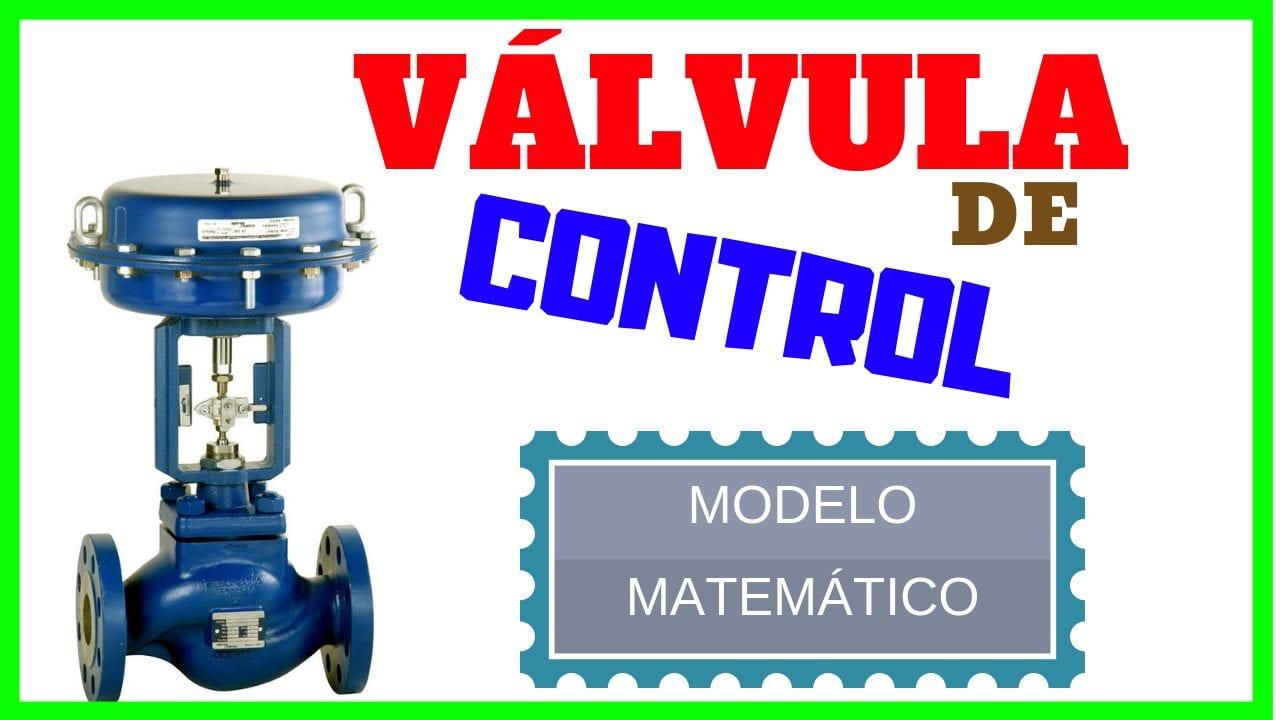Válvula de Control – Elemento Final de Control